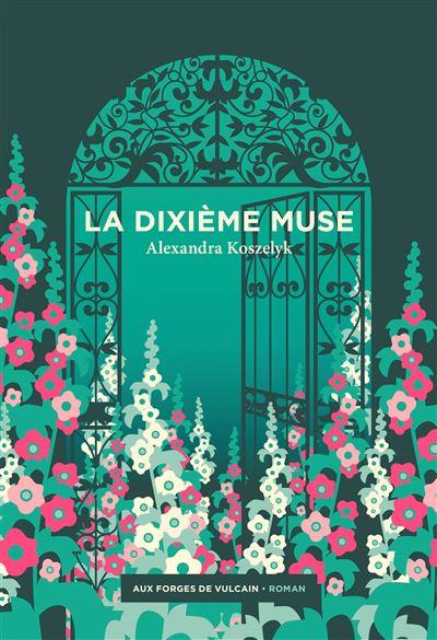 La dixième muse Alexandra Koszelyk Trouble Bibliomane