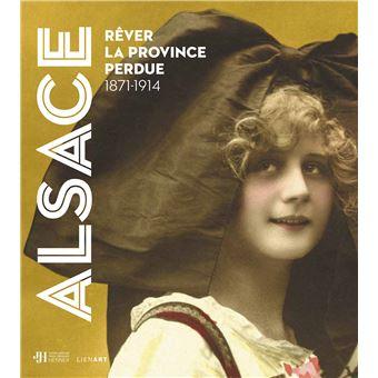 Alsace Rêver la province perdue Trouble Bibliomane Marie Jouvin